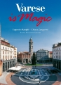 Varese is magic di Eugenio Manghi  Chiara Zangarini